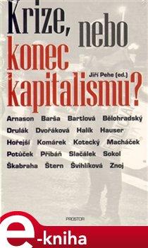 Krize, nebo konec kapitalismu?