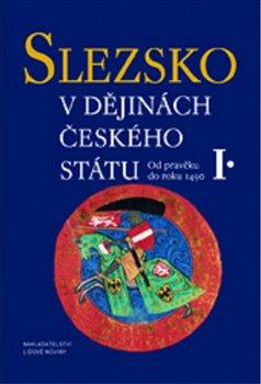 Obálka titulu Slezsko v dějinách českého státu