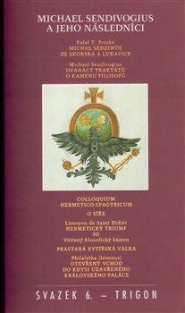 Obálka titulu Michael Sendivogius a jeho následníci
