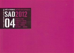 Svět a divadlo 2012/4 - - | Booksquad.ink