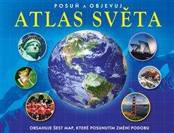 Obálka titulu Atlas světa - posuň a objevuj