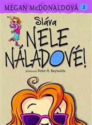 Sláva Nele Náladové!