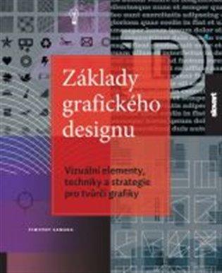Základy grafického designu - Timothy Samara | Booksquad.ink