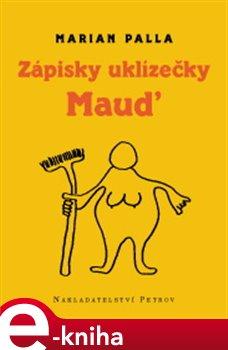 Zápisky uklizečky Maud