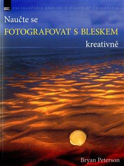 Obálka titulu Naučte se fotografovat s bleskem kreativně