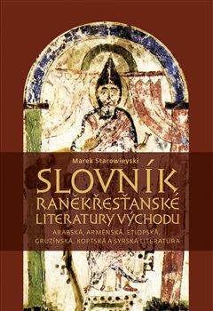 Obálka titulu Slovník raněkřesťanské literatury Východu