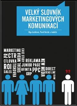 Obálka titulu Velký slovník marketingových komunikací