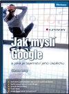 Obálka knihy Jak myslí Google