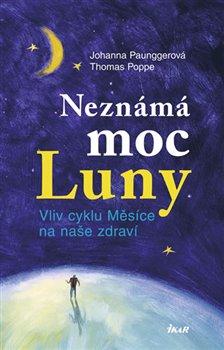 Obálka titulu Neznámá moc Luny 1 /nov.vyd./