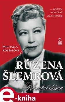 Obálka titulu Růžena Šlemrová