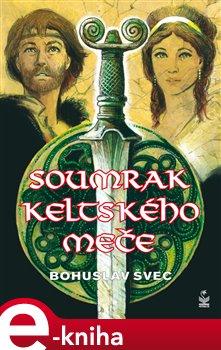 Obálka titulu Soumrak keltského meče