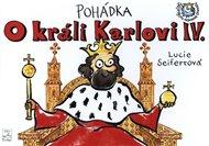 Pohádka o králi Karlovi IV.