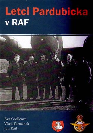 Letci Pardubicka v RAF - Eva Csölleová,   Booksquad.ink