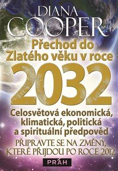 Obálka titulu Přechod do Zlatého věku v roce 2032