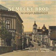 Německý Brod na starých pohlednicích