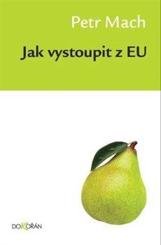 Obálka titulu Jak vystoupit z EU