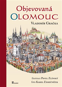 Obálka titulu Objevovaná Olomouc