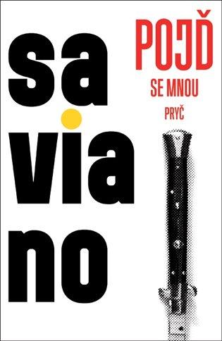 Pojď se mnou pryč - Roberto Saviano | Booksquad.ink