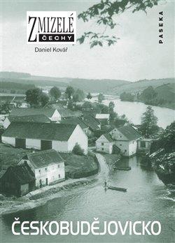 Obálka titulu Zmizelé Čechy-Českobudějovicko
