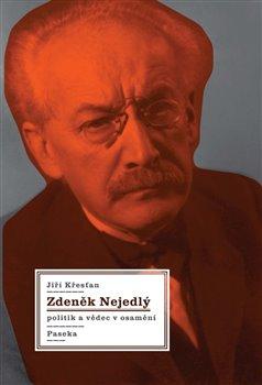 Obálka titulu Zdeněk Nejedlý