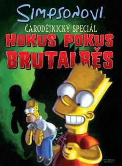 Obálka titulu Simpsonovi: Hokus Pokus Brutalběs