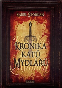 Obálka titulu Kronika katů Mydlářů