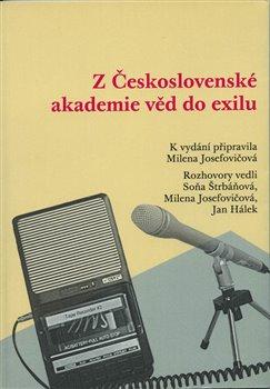 Obálka titulu Z Československé akademie věd do exilu