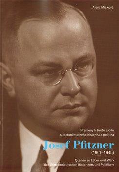 Obálka titulu Josef Pfitzner (1901-1945)