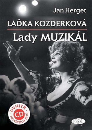 Laďka Kozderková:Lady Muzikál + CD - Jan Herget   Booksquad.ink