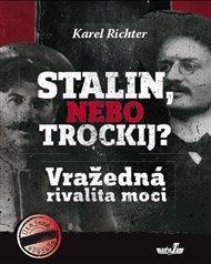 Stalin, nebo Trockij?