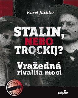 Obálka titulu Stalin, nebo Trockij?