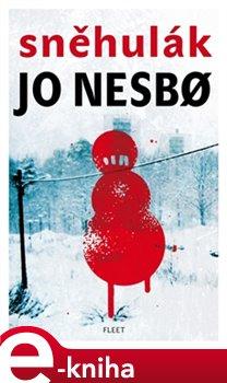 Sněhulák - Jo Nesbo e-kniha