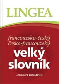 Obálka titulu Francouzsko-český česko-francouzský velký slovník