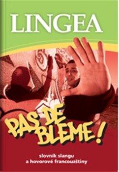 Obálka titulu Pas de bleme!