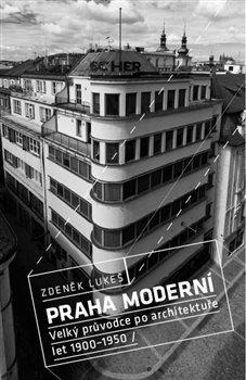 Obálka titulu Praha moderní 1.díl