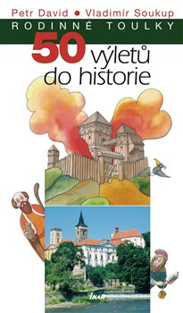 Obálka titulu 50 výletů do historie