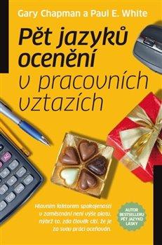 Obálka titulu Pět jazyků ocenění v pracovních vztazích