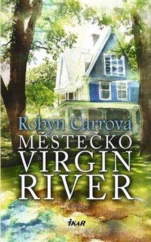 Obálka titulu Městečko Virgin River