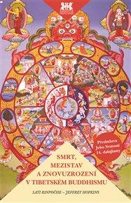 Smrt, mezistav a znovuzrození v tibetském buddhismu