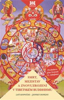 Obálka titulu Smrt, mezistav a znovuzrození v tibetském buddhismu
