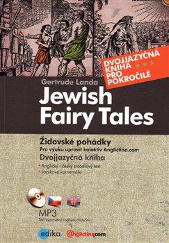 Obálka titulu Židovské pohádky / Jewish Fairy Tales