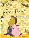 Obálka knihy Dráček od jezera Titicaca