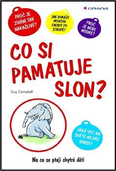 Obálka titulu Co si pamatuje slon?