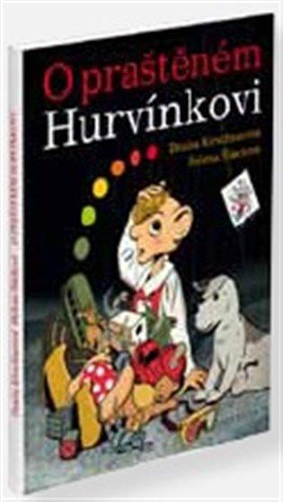 O praštěném Hurvínkovi - Denisa Kirschnerová, | Booksquad.ink