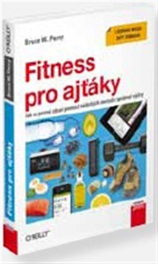 Fitness pro ajťáky - Bruce W. Perry | Booksquad.ink