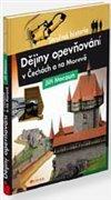 Obálka knihy Dějiny opevňování v Čechách a na Moravě