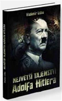 Obálka titulu Největší tajemství Adolfa Hitlera
