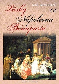 Obálka titulu Lásky Napoleona Bonaparta