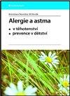 Obálka knihy Alergie a astma