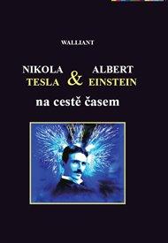 Nikola Tesla a Albert Einstein na cestě časem